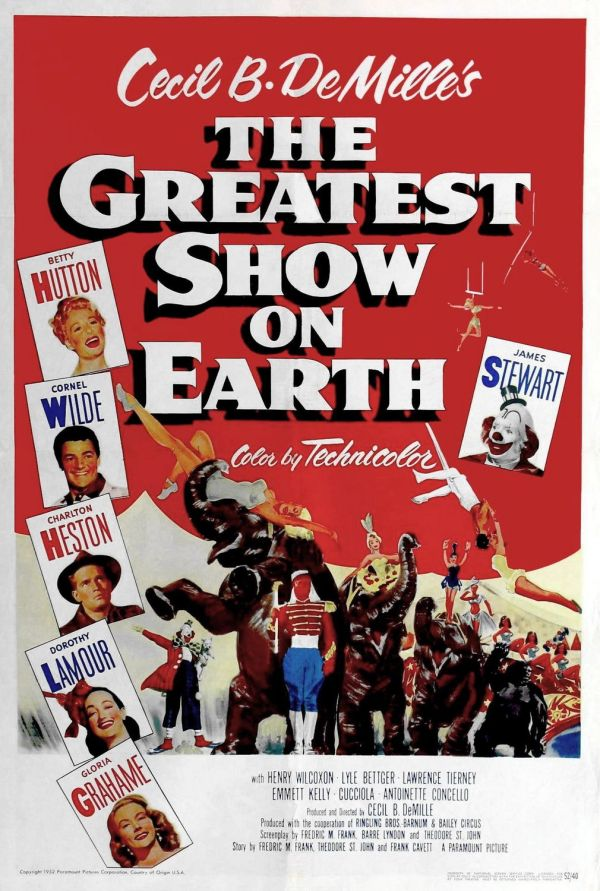 O Maior Espetáculo da Terra (The Greatest Show on Earth), de Cecil B. DeMille: 2 OSCARS