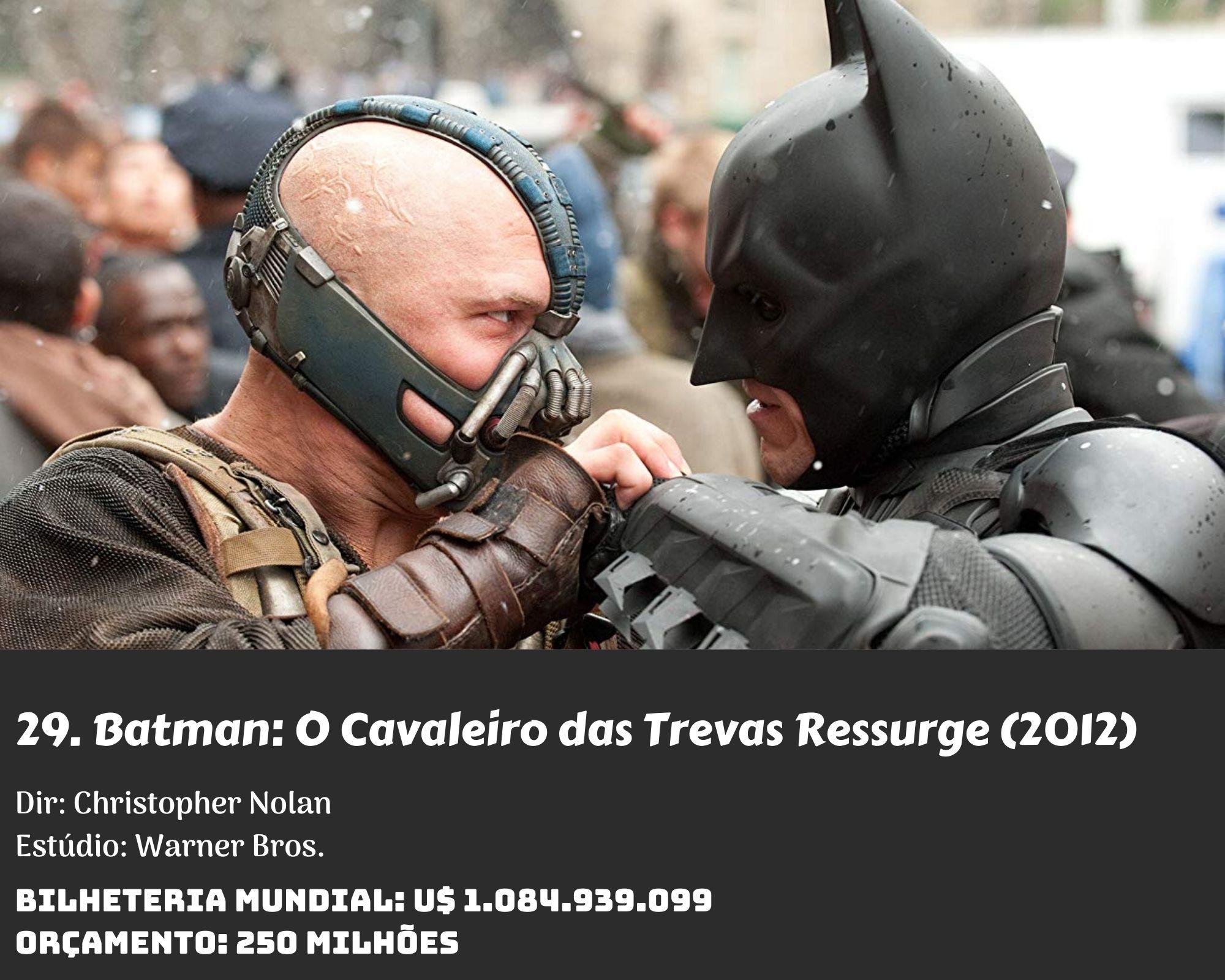 29. The Dark Knight Rises